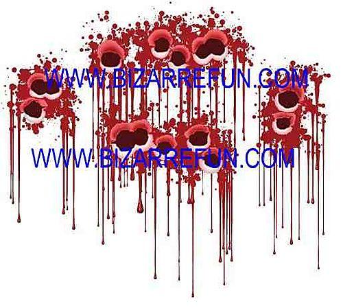 Bloody bullet holes